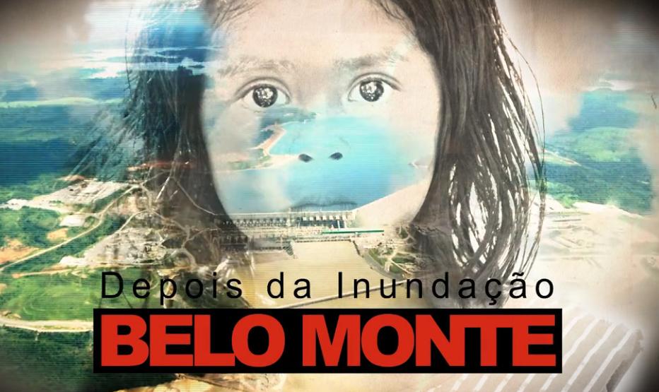 Documentário 'Belo Monte: Depois da Inundação' está disponível para download