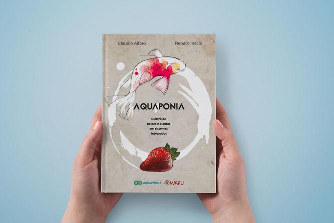 Brasileiros lançam campanha para publicar livro sobre aquaponia